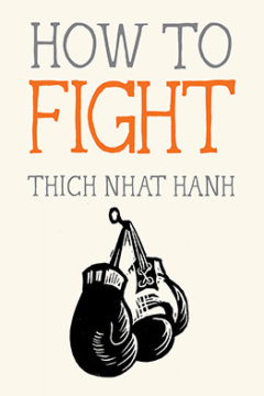 How to Fight by Thich Nhat Hanh book cover